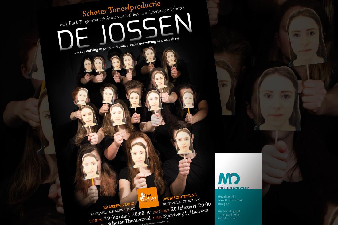 Sponsoring toneel stuk de Jossen - het Schoter in Haarlem - misign ontwerp Amsterdam